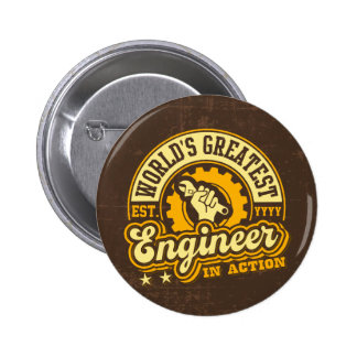 World's Greatest Engineer (EST. YEAR Customizable) Pinback Button