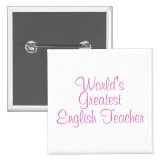 Worlds Greatest English Teacher Pink Pins