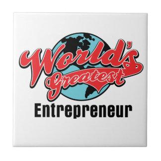 Worlds Greatest Entrepreneur Ceramic Tile
