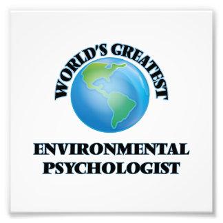 World's Greatest Environmental Psychologist Photo Print