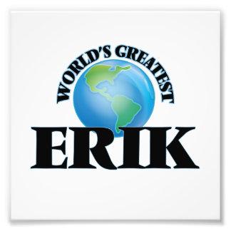 World's Greatest Erik Photo