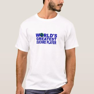 World's Greatest Euchre Player T-Shirt