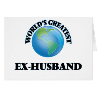 World's Greatest Ex-Husband Greeting Card