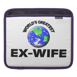 World's Greatest Ex-Wife Sleeves For iPads