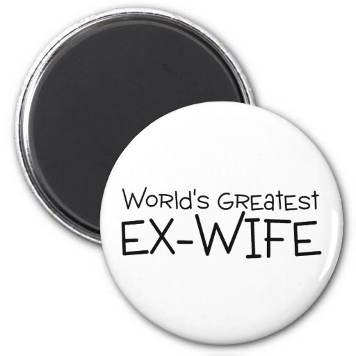 Worlds Greatest Ex Wife Magnet