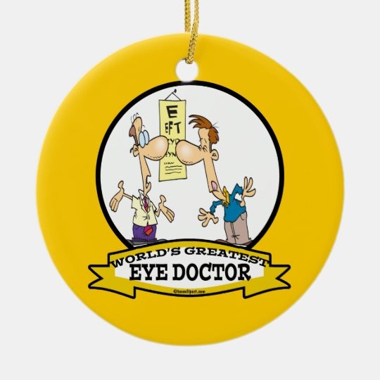 WORLDS GREATEST EYE DOCTOR MEN CARTOON CERAMIC ORNAMENT
