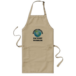 World's Greatest Factory Worker Long Apron