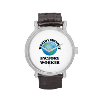 World's Greatest Factory Worker Watches
