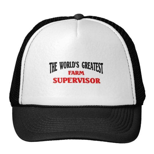 World's Greatest Farm Supervisor Trucker Hat