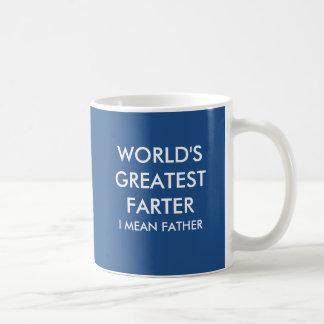 World's greatest farter I mean father Coffee Mug
