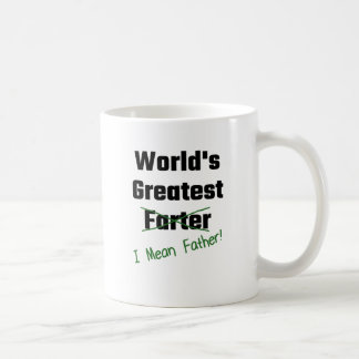 World's Greatest Farter I Mean Father Classic White Coffee Mug