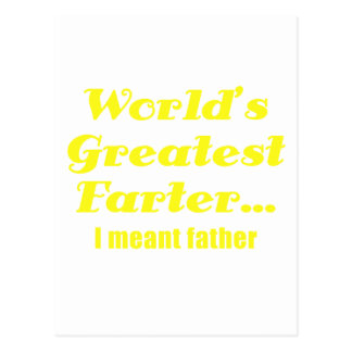 Worlds Greatest Farter I Meant Father Postcard