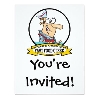 WORLDS GREATEST FAST FOOD CLERK MEN CARTOON PERSONALIZED INVITE