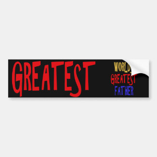 WORLD'S GREATEST FATHER BUMPER STICKER