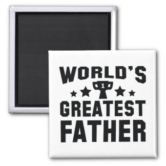 World's Greatest Father Magnet