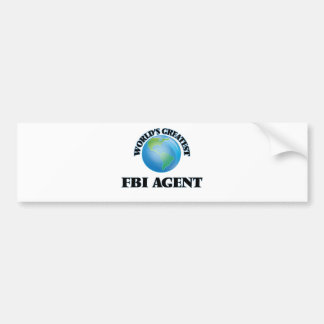 World's Greatest Fbi Agent Car Bumper Sticker