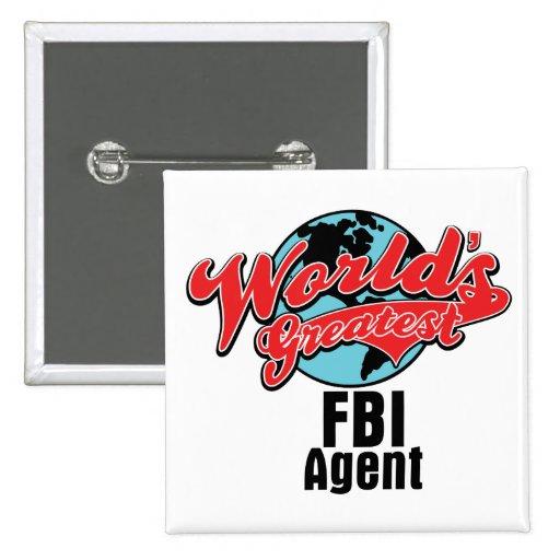Worlds Greatest FBI Agent Pinback Button