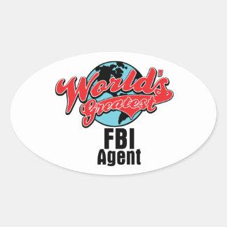 Worlds Greatest FBI Agent Oval Sticker