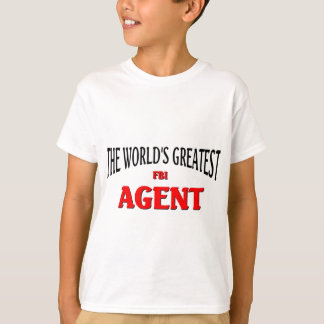 World's Greatest FBI Agent T-Shirt