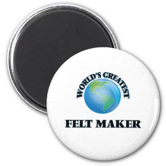 World's Greatest Felt Maker 2 Inch Round Magnet