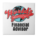 Worlds Greatest Financial Advisor Small Square Tile