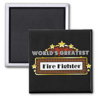 World's Greatest Fire Fighter 2 Inch Square Magnet