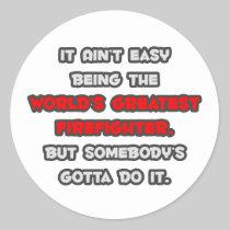 World's Greatest Firefighter Joke Classic Round Sticker