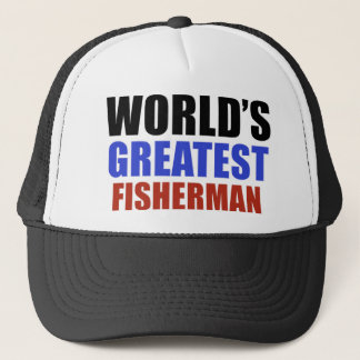 World's greatest FISHERMAN Trucker Hat