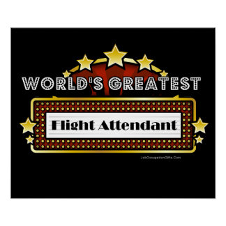 World's Greatest Flight Attendant Poster