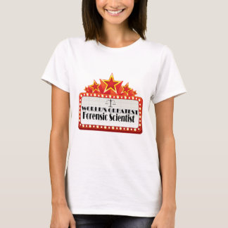 World's Greatest Forensic Scientist T-Shirt