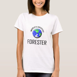 World's Greatest Forester T-Shirt