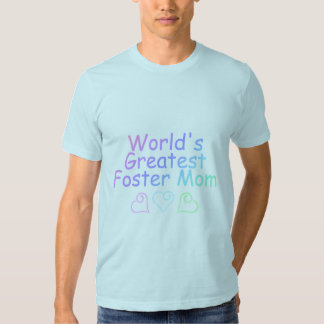 Worlds Greatest Foster Mom (Pastel) Shirt