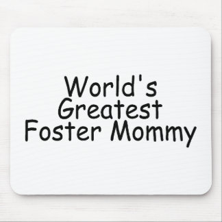 Worlds Greatest Foster Mommy (Black) Mouse Pad