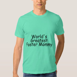 Worlds Greatest Foster Mommy Black Shirt