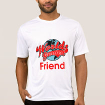 World's Greatest Friend T-Shirt
