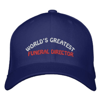 WORLD'S GREATEST, FUNERAL DIRECTOR EMBROIDERED BASEBALL CAP