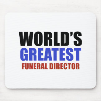 World's greatest funeral director mouse pad