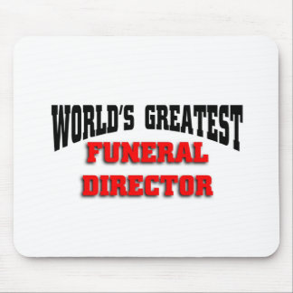 World's greatest funeral director mouse mat