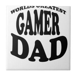WORLD'S GREATEST GAMER DAD SHIRT.png Tiles
