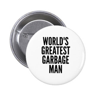 Worlds Greatest Garbage Man Button
