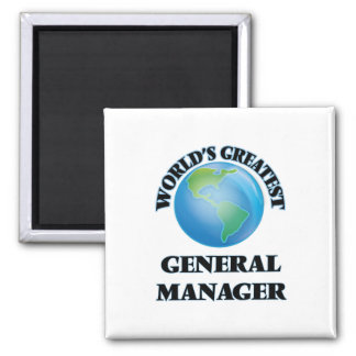 World's Greatest General Manager Magnet