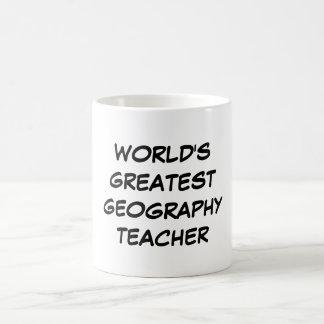 """World's Greatest Geography Teacher"" Mug"