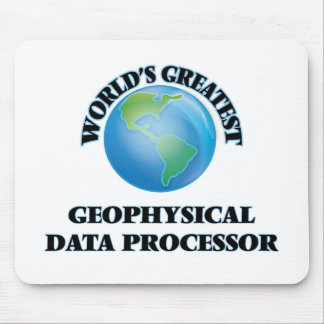 World's Greatest Geophysical Data Processor Mouse Pad
