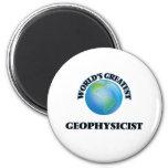 World's Greatest Geophysicist 2 Inch Round Magnet