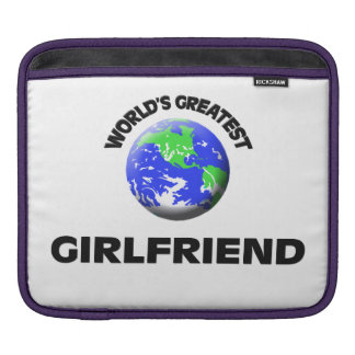 World's Greatest Girlfriend Sleeves For iPads