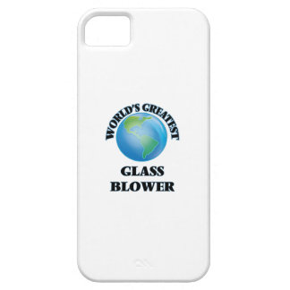 World's Greatest Glass Blower iPhone 5 Covers
