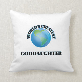 World's Greatest Goddaughter Throw Pillows