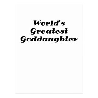 Worlds Greatest Goddaughter Postcard
