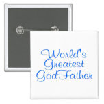 Worlds Greatest GodFather 2 Inch Square Button