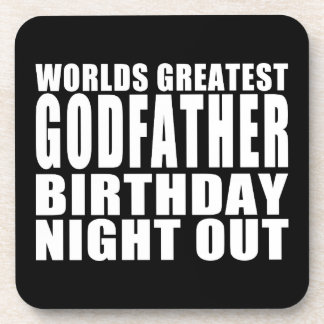 Worlds Greatest Godfather Birthday Night Out Drink Coasters